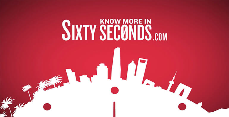 Know More in Sixty Seconds